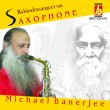 BRC-CD-414        RABINDRASANGEET ON SAXOPHONE