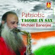 BRC-CD-464        PATRIOTIC TAGORE IN SAX